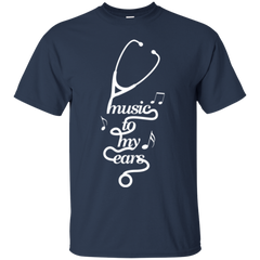 Music To My Ears Nurse T-shirt