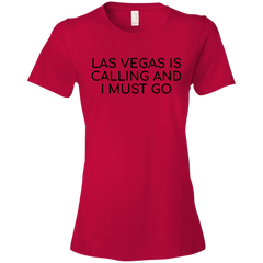 Las Vegas  Is Calling And I Must Go T-shirt