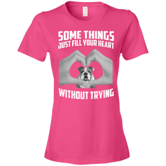 Some Things Just Fill Your Heart Without Trying Bulldog Love T-shirt