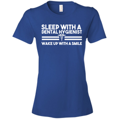 Sleep With Dental Hygienist Wake Up With A Smile T-shirt