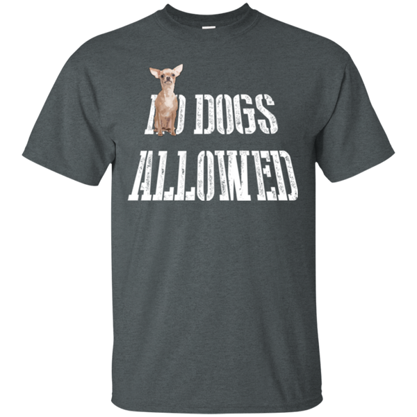 Dogs Allowed Chihuahua T-shirt