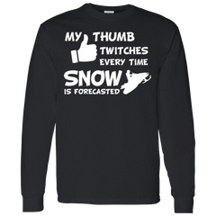My Thumb Twitches Everytime Snow Is Forecasted Snowmobile T-shirt