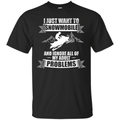 I Just Want To Snowmobile T-shirt