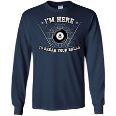 I'm Here To Break Your Balls Pool T-shirt