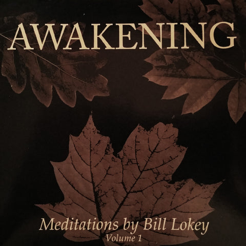 Awakening - Meditations by Bill Lokey - CD