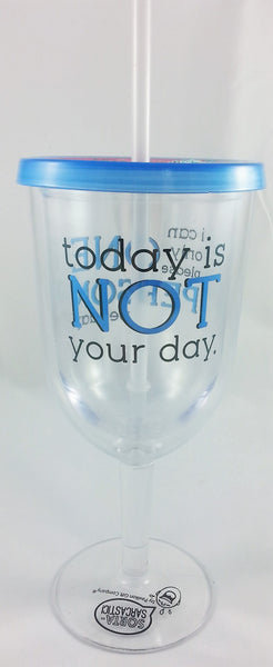 "Acrylic Wine Tumbler ""Today Is Not Your Day"" - INPCreative - 1"