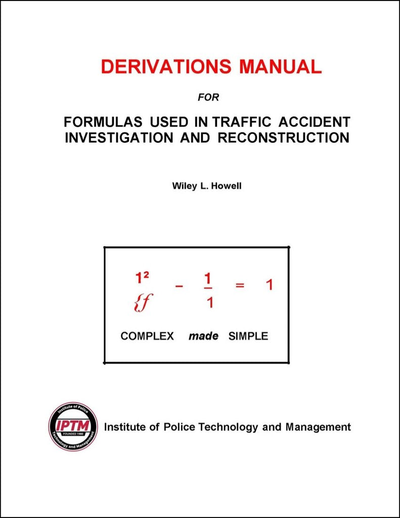 Derivations manual for formulas used in traffic accident for Iptm traffic template