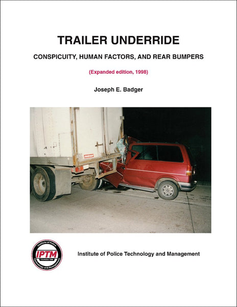 Trailer Underride: Conspicuity, Human Factors and Rear Bumpers