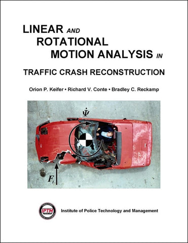 Linear and Rotational Motion Analysis in Traffic Crash Reconstruction