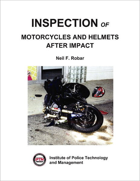 Inspection of Motorcycles and Helmets After Impact