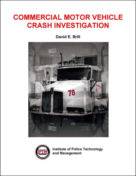 Commercial Motor Vehicle Crash Investigation