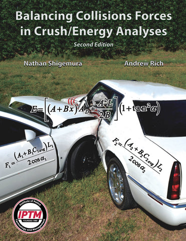 Balancing Collision Forces in Crush / Energy Analyses Second Edition