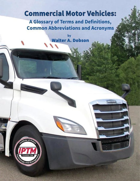 Commercial Motor Vehicles A Glossary of Terms and Definitions, Common Abbreviations and Acronyms