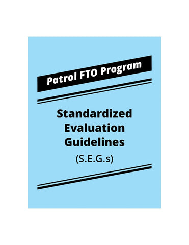 Patrol FTO Program Standardized Evaluation Guidelines