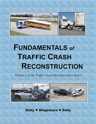 Fundamentals of Traffic Crash Reconstruction