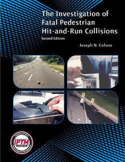 The Investigation of Fatal Pedestrian Hit-and-Run Collisions