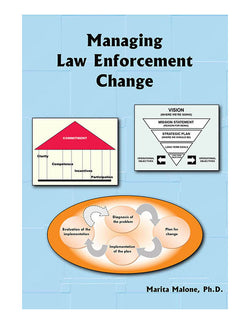 Managing Law Enforcement Change