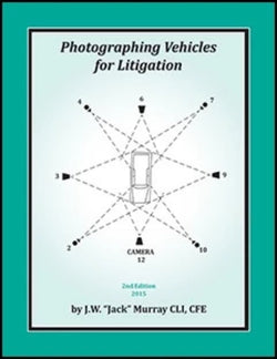 Photographing Vehicles for Litigation - 2nd Edition