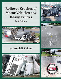Rollover Crashes of Motor Vehicles and Heavy Trucks - 2nd Edition