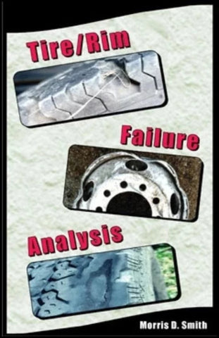 Tire/Rim Failure Analysis