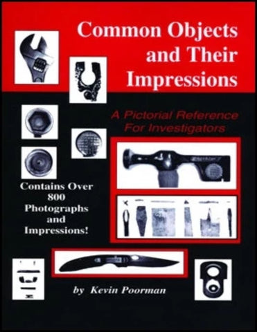 Common Objects and Their Impressions A Pictorial Reference for Investigators