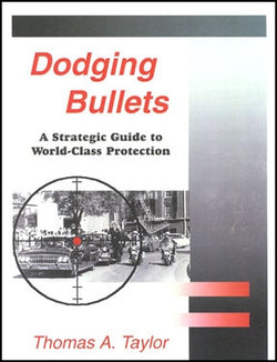 Dodging Bullets: A Strategic Guide to World-Class Protection