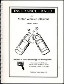Insurance Fraud and Motor Vehicle Collisions