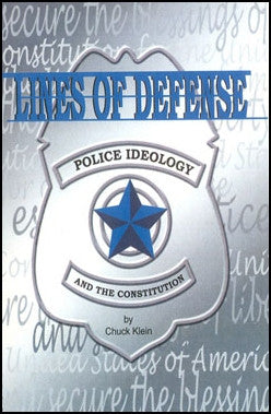Lines of Defense: Police Ideology and the Constitution