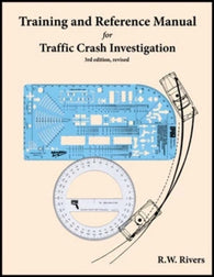 Training and Reference Manual for Traffic Crash Investigation - 3rd Edition