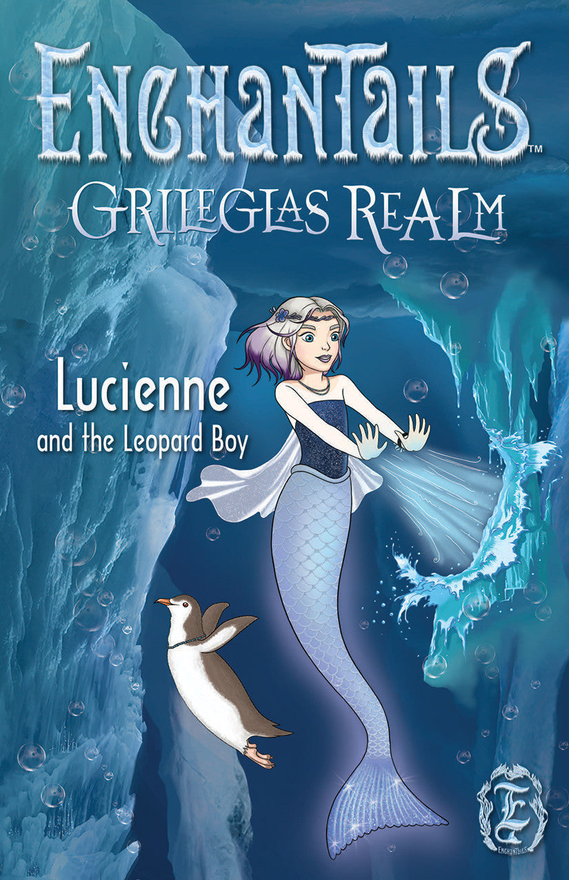 Lucienne and the Leopard Boy - Grileglas Realm Book 1 - Enchantails