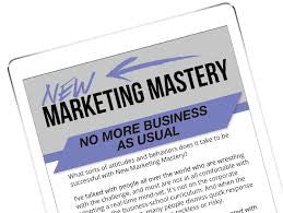 New Marketing Mastery by David Meerman Scott