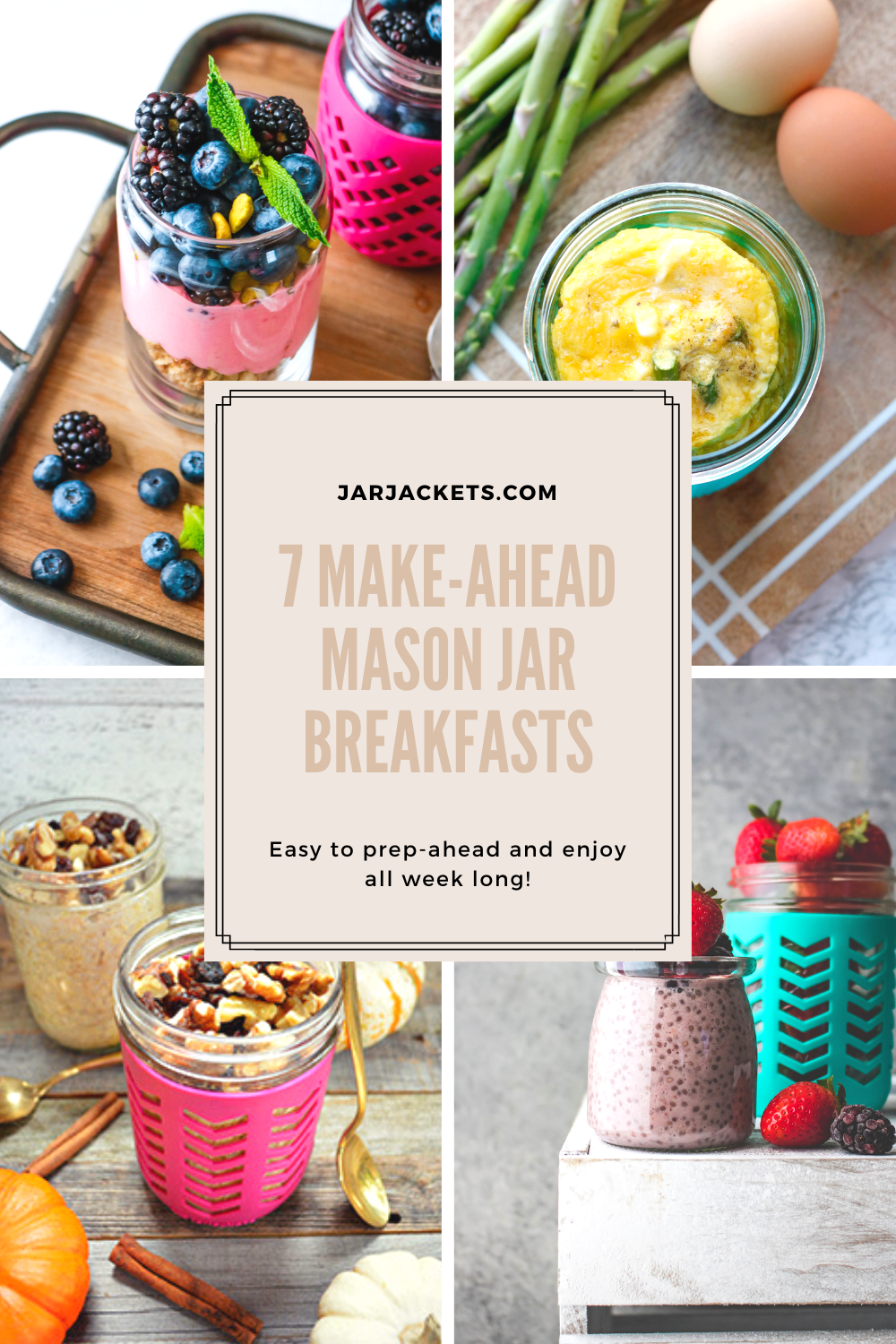 Make-Ahead Mason Jar Breakfasts