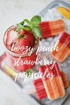 Boozy Peach Strawberry Popsicles