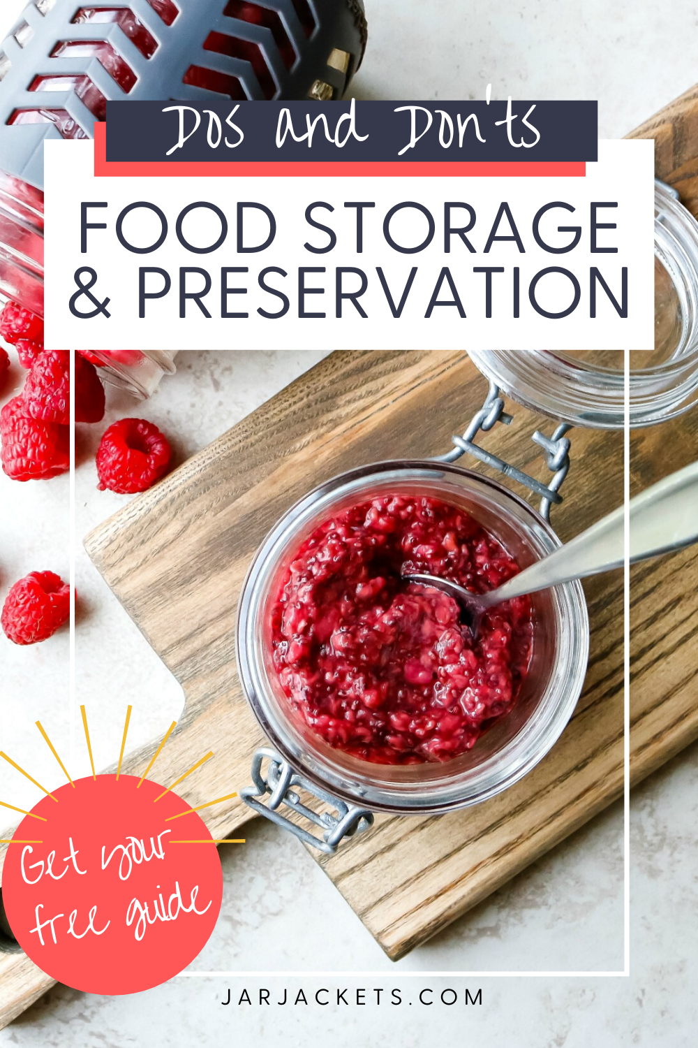Dos and Don'ts - Food Preservation & Storage
