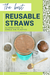 The best reusable straws - Alternatives to Single Use Plastics