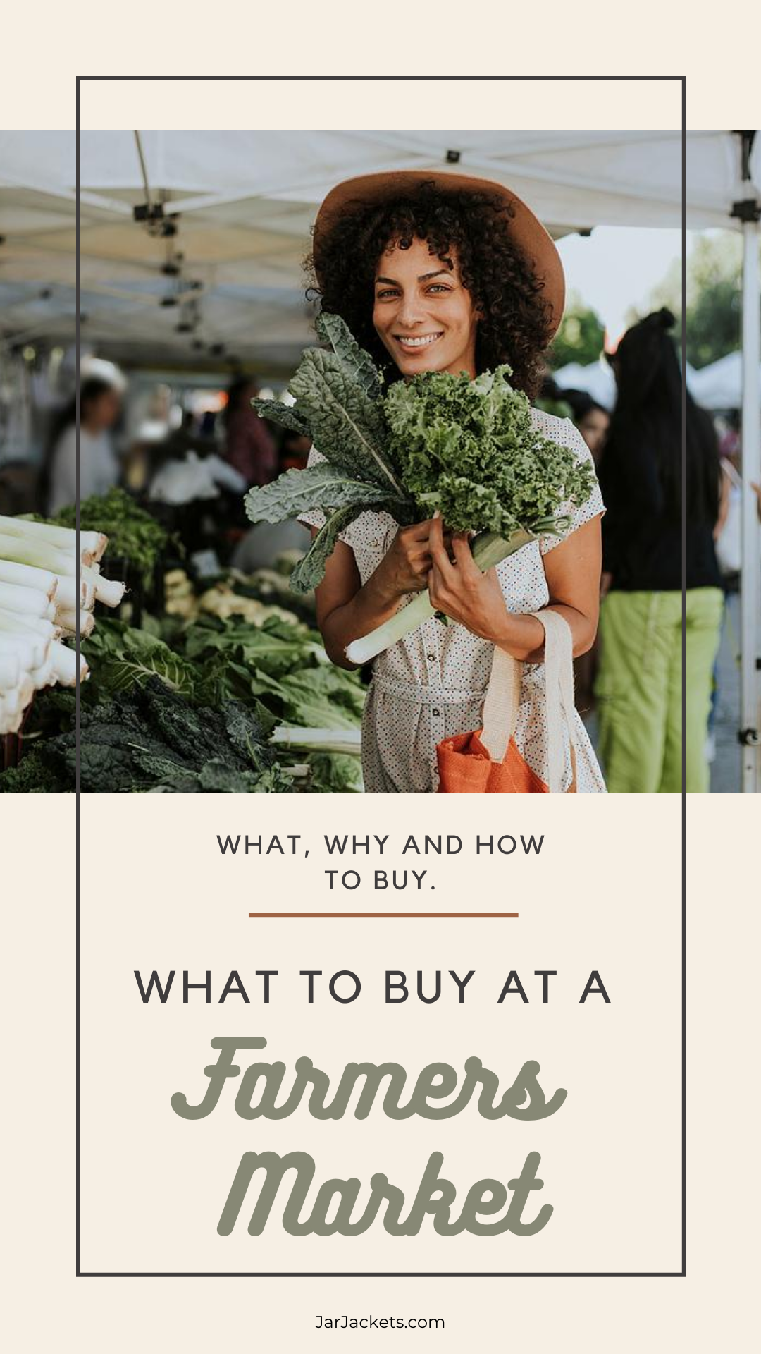 A smiling woman holds up a bunch of kale at a farmers market | What, Why, and How to Buy. What to Buy at a Farmers Market.