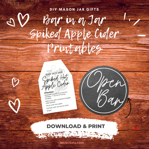 """""""Bar in a Jar"""" Spiked Apple Cider Printable tags and stickers"""