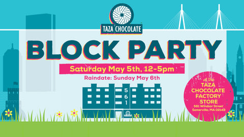 Taza Chocolate May Block Party