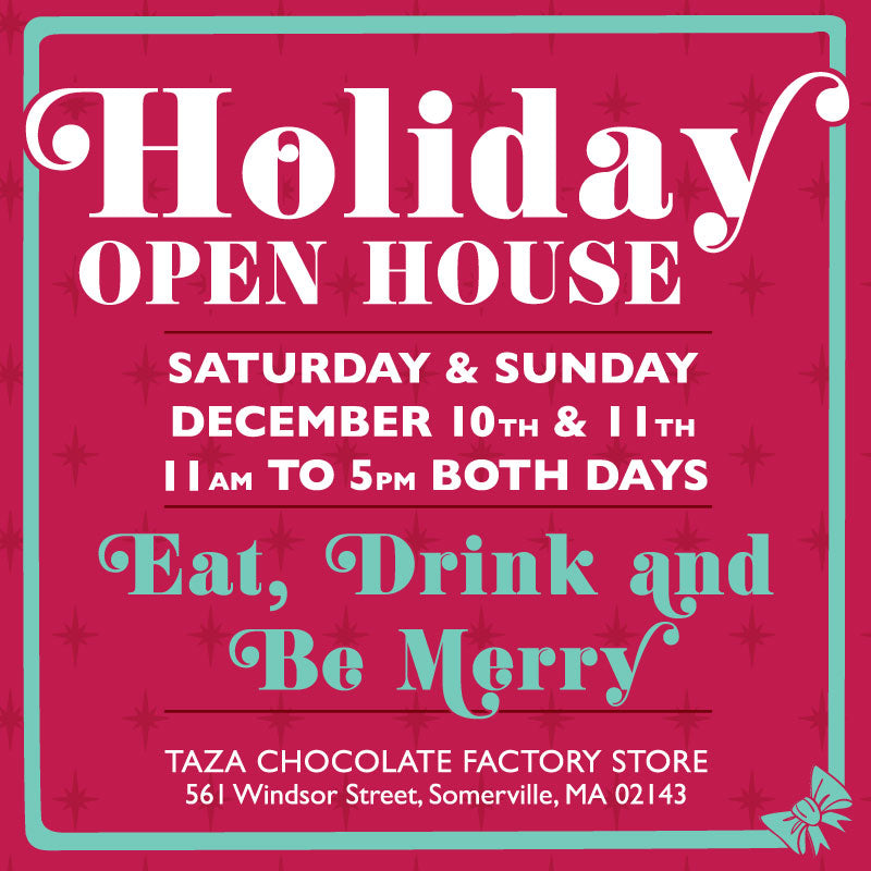 Taza Chocolate Factory Holiday Open House