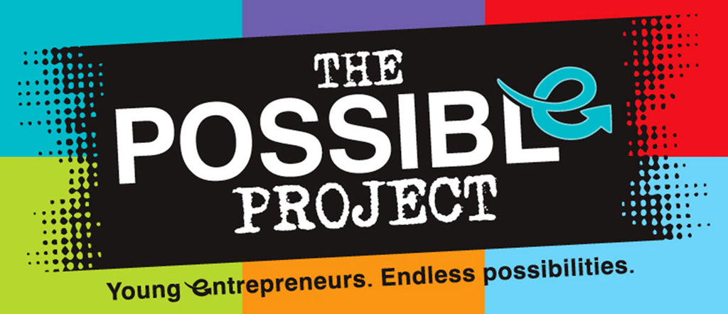 The Possible Project | Young Entrepreneurs. Endless Possibilities.