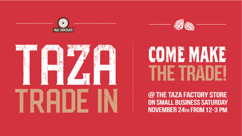 Taza Trade-in on Small Business Saturday