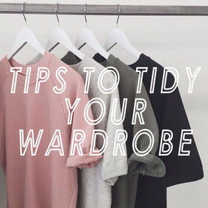 5 tips to neaten your Wardrobe