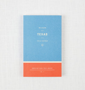 Wildsam Field Guide: Texas