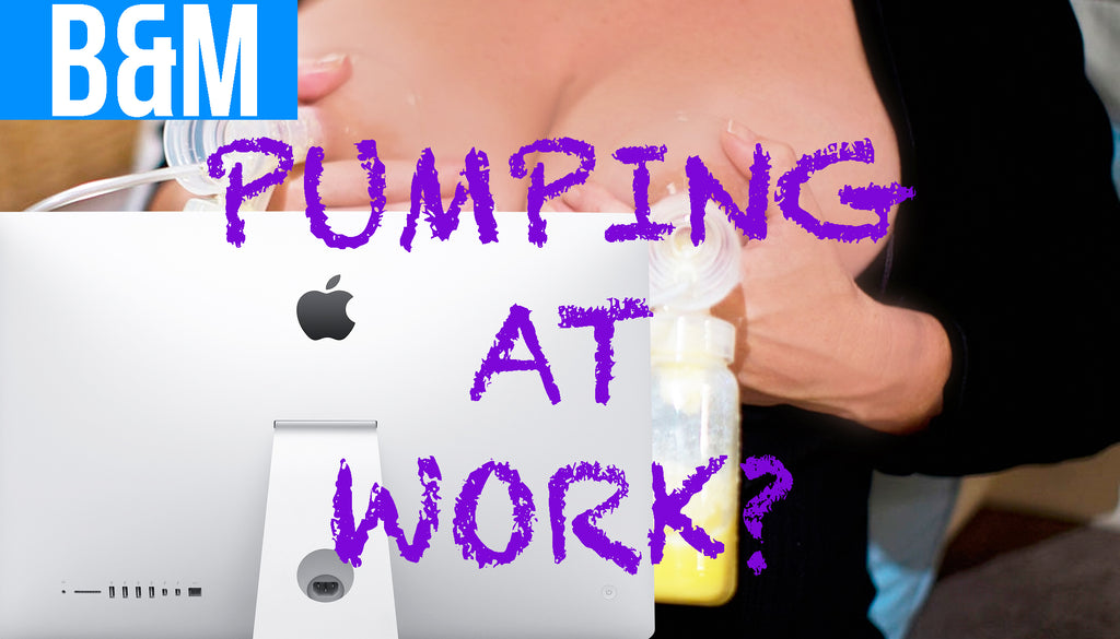 Pumping at Work for Moms tips and tricks.