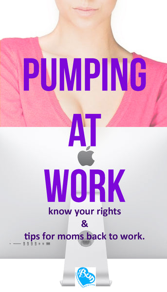 Know your Rights. Pumping at Work for New Moms Tips.