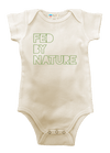 Fed By Nature Organic Baby Onesie baby Bun Maternity Nursing Apparel
