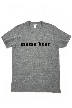 Mama Bear Triblend Graphic Tee Shirt Tee Shirt Bun Maternity Nursing Apparel