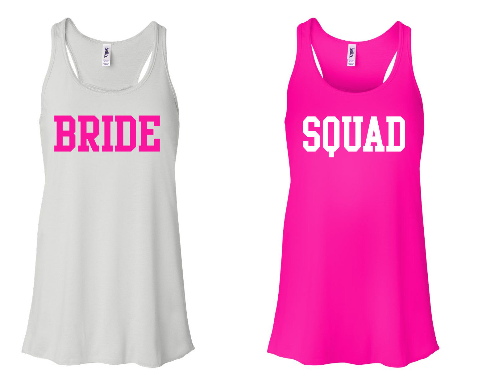 """BRIDE"" & ""SQUAD"" Flowy, Racerback Tank  White and Neon Pink"
