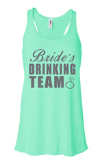 Buy Me a Shot, I'm Tying The Knot & Bride's Drinking Team - Flowy, Racerback Tank Top