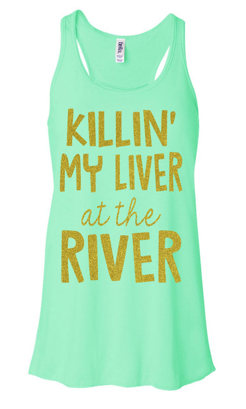 KILLIN' My Liver At The River - Ladies, Flowy Racerback Tank Top